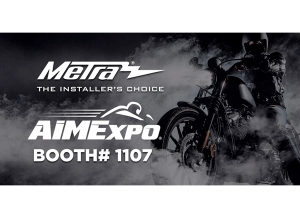 Metra Electronics to Showcase Aftermarket Motorcycle Accessories at the 2019 AIM Expo